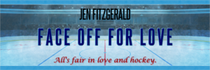 Face Off For Love ~ All's Fair in Love and Hockey